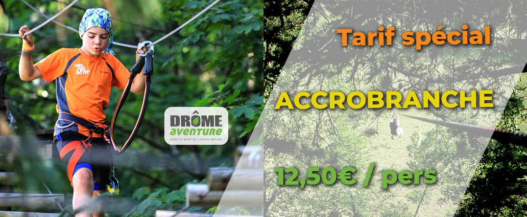 offre spéciale Drome aventure accrobranche promo.jpg